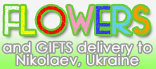 Send flowers and gifts to Nikolaev Ukraine